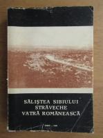 Anticariat: Victor V. Grecu - Salistea Sibiului, straveche vatra romaneasca