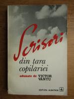 Anticariat: Victor Vantu - Scrisori din tara copilariei