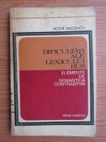 Victor Vascenco - Dificultati ale lexicului rus