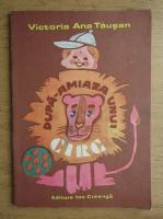 Victoria Ana Tausan - Dupa-amiaza unui circ