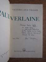 Anticariat: Victoria Ana Tausan - Paul Verlaine (cu autograful autoarei)