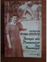 comperta: Victoria Dragu Dimitriu - Povesti ale doamnelor din Bucuresti