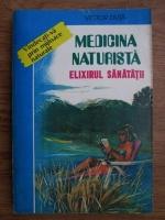 Victoria Duta - Medicina naturista-elixirul sanatatii