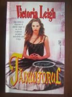 Anticariat: Victoria Leigh - Tainuitorul