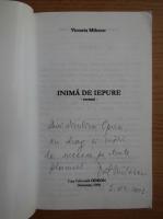 Victoria Milescu - Inima de iepure (cu autograful autoarei)