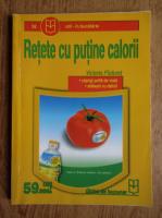 Anticariat: Victoria Paduret - Retete cu putine calorii