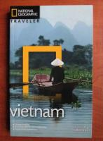 Vietnam (colectia National Geographic Traveler, nr. 15)