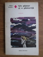 Anticariat: Viktor Astafiev - Un pastor si o pastorita
