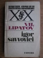 Anticariat: Vil Lipatov - Igor Savvovici