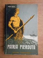 Anticariat: Vilis Latis - Patria pierduta