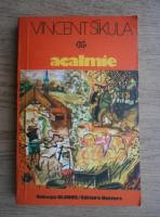 Anticariat: Vincent Sikula - Acalmie