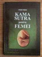 Vinod Verma - Kama Sutra pentru femei
