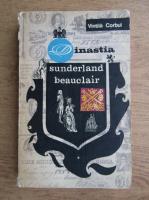 Vintila Corbul - Dinastia sunderland beauclair (volumul 1)