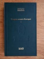Vintila Corbul, Eugen Burada - Uragan asupra Europei (volumul 1, Adevarul)
