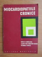 Anticariat: Vintila V. Mihailescu - Miocardiopatiile cronice
