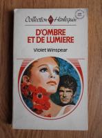 Anticariat: Violet Winspear - D'Ombre et de lumiere