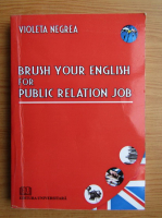 Violeta Negrea - Brush your english for public relation job