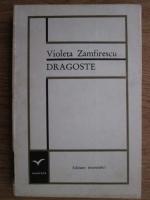 Violeta Zamfirescu - Dragoste