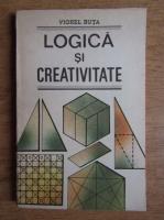 Anticariat: Viorel Buta - Logica si creativitate