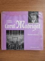 Anticariat: Viorel Cosma - Corul madrigal