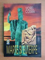 Viorel Cosma - Marte si Euterpe. Muzica si armata