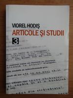 Anticariat: Viorel Hodis - Articole si studii, volumul 3