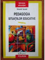 Anticariat: Viorel Ionel - Pedagogia situatiilor educative