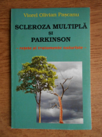 Viorel Olivian Pascanu - Scleroza multipla si Parkinson