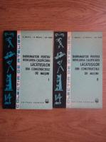 Viorel Raducu - Indrumator pentru ridicarea calificarii lacatusilor din constructiile de masini (2 volume)