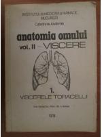 Anticariat: Viorel Ranga - Anatomia omului. Volumul 2 - Viscere (partea 1, viscerele toracelui)