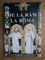 Viorel Roman - De la Ram la Roma
