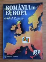 Anticariat: Viorel Roman - Romania in Europa