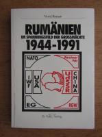 Anticariat: Viorel Roman - Rumanien im Spannungsfeld der Grossmachte 1944-1991