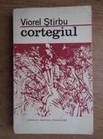 Anticariat: Viorel Stirbu - Cortegiul