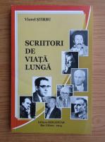 Anticariat: Viorel Stirbu - Scriitori de viata lunga