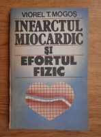 Viorel T. Mogos - Infarctul miocardic si efortul fizic