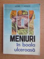 Anticariat: Viorel T. Mogos - Meniuri in boala ulceroasa