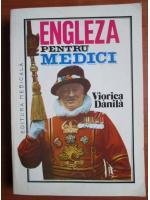 Viorica Danila - Engleza pentru medici