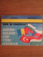Viorica Dinescu - Ghid de conversatie roman-bulgar-ceh-turc-maghiar