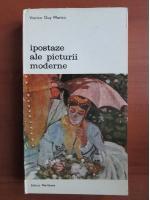 Viorica Guy Marica - Ipostaze ale picturii moderne