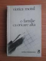 Viorica Moisil - O familie ca oricare alta
