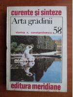Viorica S. Constantinescu - Arta gradinii