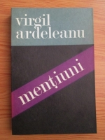 Virgil Ardeleanu - Mentiuni