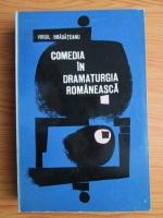 Virgil Bradateanu - Comedia in dramaturgia romaneasca