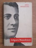 Virgil Bradateanu - Grigore Manolescu