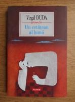 Virgil Duda - Un cetatean al lumii