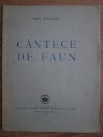 Anticariat: Virgil Gheorghiu - Cantece de faun