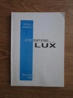 Anticariat: Virgil I. Ionescu - Despre lux