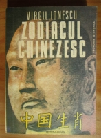 Virgil Ionescu - Zodiacul chinezesc