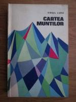 Anticariat: Virgil Ludu - Cartea muntilor